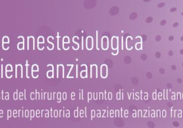 """Corso Fad Ecm Gratuito """"Gestione anestesiologica del paziente anziano"""" (5 crediti ecm)"""