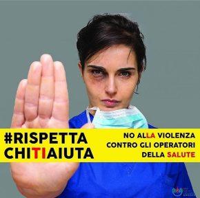 #RispettaChiTiAiuta, prosegue la campagna contro la violenza sugli operatori sanitari
