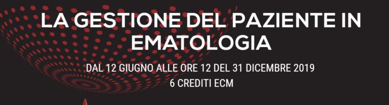 """Fad Ecm Gratuito per medici, infermieri e farmacisti """"La Gestione del paziente in ematologia"""""""