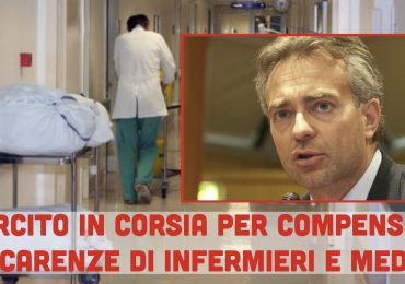 """Sanità senza medici e infermieri:""""Intervenga l'esercito, situazione insostenibile"""""""