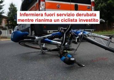"""Infermiera derubata mentre rianima ciclista investito:""""Almeno ridatemi i documenti"""""""