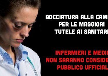 Aggressioni ai sanitari: stop per le maggiori tutele. Medici e infermieri non saranno pubblici ufficiali