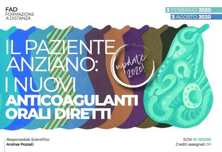 """Corso Fad Ecm """"Il paziente anziano: i nuovi anticoagulanti orali diretti"""" (30 crediti)"""