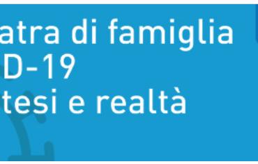 """Corso Fad Ecm gratuito """"Il Pediatra di famiglia e Covid 19 fra ipotesi e realtà FAD"""""""