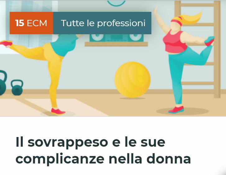 """Corso Fad Ecm """"Il sovrappeso e le sue complicanze nella donna – II edizione"""""""