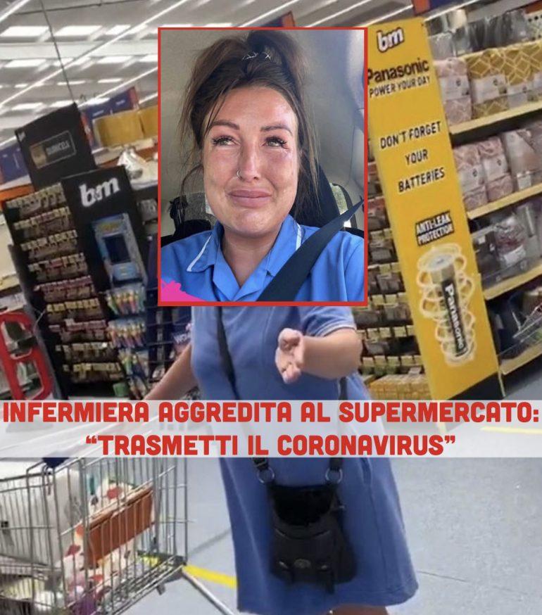 """Infermiera aggredita al supermercato nell'indifferenza dei presenti:""""Trasmetti il Coronavirus"""""""