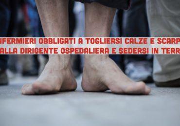 AOU Parma: Infermieri obbligati a togliersi calze e scarpe e sedersi in terra