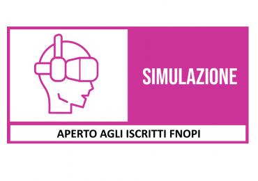 """Corso FAD  """"La simulazione in infermieristica: introduzione ed elementi generali"""""""