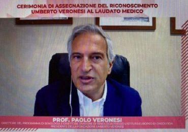 Tumori, assegnato il Riconoscimento Umberto Veronesi al Laudato Medico
