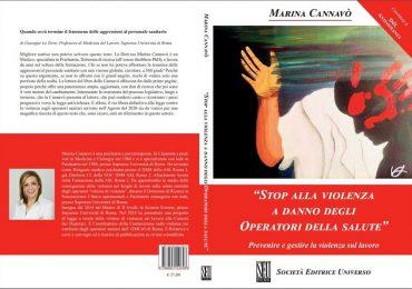 Violenza sugli operatori sanitari: il libro di Marina Cannavò sviscera l'odioso fenomeno