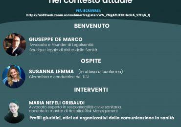Evento webinar                      La comunicazione in sanità: informazione e relazione di cura nel contesto attuale