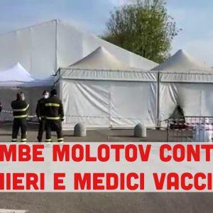 Bombe molotov contro l'Hub vaccinale. Struttura data alle fiamme da manifestanti NoVax