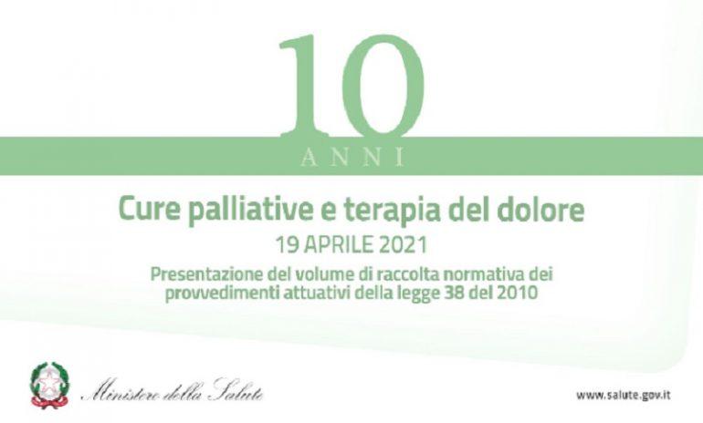 Cure palliative e terapia del dolore: un volume per i 10 anni dalla Legge 38