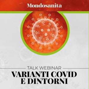 """Corso Fad ecm gratuito su """"Varianti Covid e dintorni"""""""