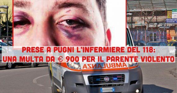Prese a pugni l'infermiere del 118: parente condannato a pagare 900 euro di multa ed il risarcimento danni