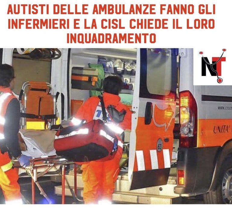 Gli autisti delle ambulanze fanno gli infermieri e la Cisl chiede il loro inquadramento