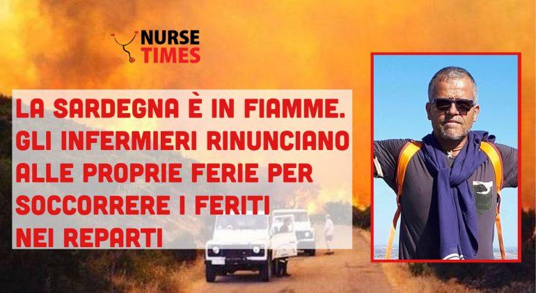 La Sardegna è in fiamme: gli infermieri rinunciano alle proprie ferie per soccorrere il grande numero di feriti nei reparti