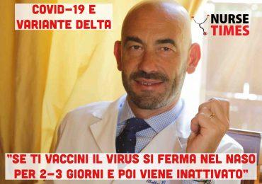 """Covid-19:""""Se ti vaccini il virus si ferma nel naso per 2-3 giorni e poi viene inattivato"""""""