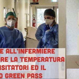 Green Pass in corsia: compete agli infermieri il controllo dei documenti e della temperatura dei visitatori