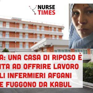 Foggia: una RSA si offre disponibile ad assumere gli infermieri in fuga da Kabul
