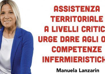 "Lanzarin:""Assistenza territoriale a livelli critici. Urge dare agli OSS competenze infermieristiche"""