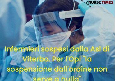 """L'ASL di Viterbo sospende 19 infermieri. Per l'Opi """"la sospensione non serve a nulla"""". E la FNOPI?"""