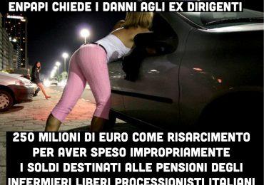 Sorsero i soldi per le pensioni degli infermieri in prostitute e mazzette: ENPAPI chiede un risarcimento di 250 milioni di euro agli ex dirigenti